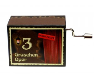 Mackie Messer L'Opéra de Quat'sous #216 - Boîte à Musique à Manivelle